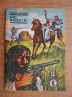 Anticariat: George Pietraru - Miu haiducul (nr. 44, volumul 1)