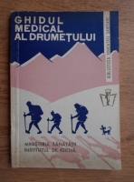 Anticariat: Gh.Romanescu - Ghidul medical al drumetului