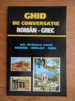 Gyorgyos Pappas - Ghid de conversatie roman-grec. Mic dictionar uzual roman-englez-grec