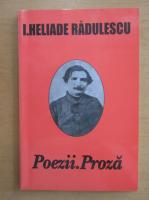 Anticariat: I. Heliade Radulescu - Poezii. Proza