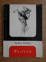 Anticariat: Iordan Chimet - Western. Filmele Vestului Indepartat