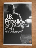 J. B. Priestley - An inspector calls and other plays