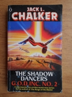 Anticariat: Jack L. Chalker - The shadow dancers