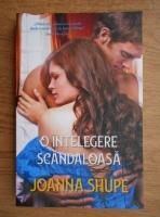 Joanna Shupe - O intelegere scandaloasa