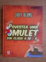 Anticariat: Judy Blume - Povestea unui omulet din clasa a IV-a