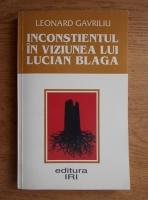 Leonard Gavriliu - Inconstientul in viziunea lui Lucian Blaga
