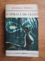 Anticariat: Michele Prisco - O spirala de ceata