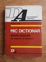 Murvai Olga - Mic dictionar roman-maghiar de expresii si locutiuni