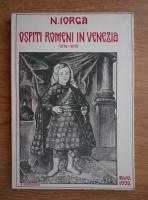 Nicolae Iorga - Ospiti romeni in Venezia