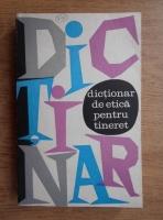 Anticariat: Ovidiu Trasnea - Dictionar de etica pentru tineret