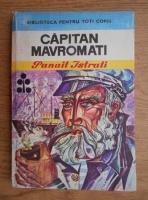 Panait Istrati - Capitan Mavromati