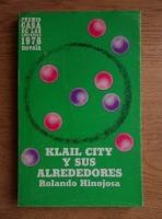 Anticariat: Rolando Hinojosa - Klail city y sus alrededores