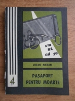 Anticariat: Stefan Marian - Pasaport pentru moarte
