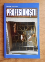 Anticariat: Adrian Enulescu - Profesionistii