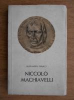 Alexandru Balaci - Niccolo Machiavelli