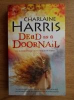 Charlaine Harris - Dead as a doornail