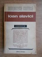 Anticariat: Constantin Mohanu - Ioan Slavici