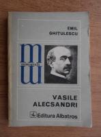 Anticariat: Emil Ghitulescu - Vasile Alecsandri