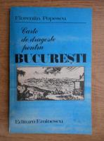 Anticariat: Florentin Popescu - Carte de dragoste pentru Bucuresti