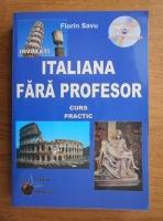 Florin Savu - Invatati italiana fara profesor