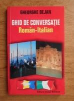 Gheorghe Bejan - Ghid de conversatie roman-italian