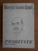 Gheorghe Ionescu Sisesti - Probitate