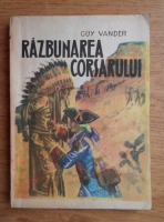 Anticariat: Guy Vander - Razbunarea corsarului