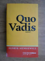 Anticariat: Henryk Sienkiewicz - Quo Vadis (volumul 1)