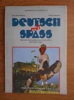 Ida Alexandrescu - Deutsch mit Spass. Manual de limba germana pentru clasa a IX-a, anul VIII de studiu