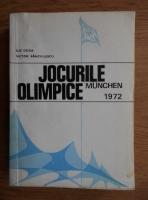 Anticariat: Ilie Goga, Victor Banciulescu - Jocurile Olimpice de la Munchen 1972