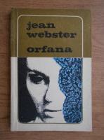 Anticariat: Jean Webster - Orfana