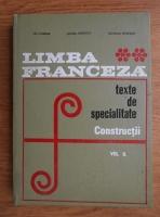 Anticariat: Lili Chirvai - Limba franceza. Texte de specialitate. Constructii (volumul 2)