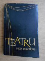 Lucia Demetrius - Teatru