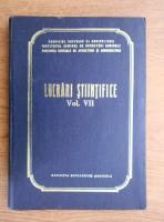 Lucrari stiintifice (volumul 7)