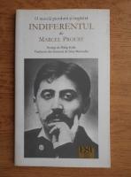 Marcel Proust - Indiferentul