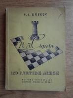 Anticariat: N. I. Grekov - M. I. Cigorin. 120 partide alese