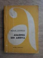 Anticariat: Nicolae Stefanescu - Asasinul din arhiva