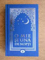 O mie si una de nopti (volumul 4)