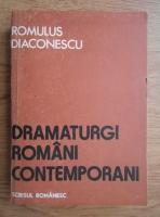 Romulus Diaconescu - Dramaturgi romani contemporani