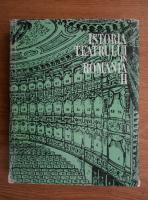 Simion Alterescu - Istoria teatrului in Romania (volumul 2,1971)