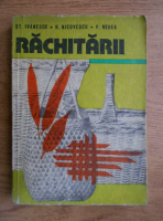 Stefan Ivanescu - Rachitarii. Cultura. Valorificarea rachitei