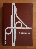 Stelian Dorobantu - Drumuri, calcul si proiectare