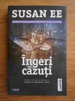 Anticariat: Susan Ee - Ingeri cazuti