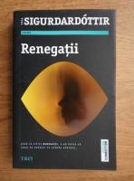 Yrsa Sigurdardottir - Renegatii