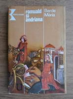 Anticariat: Berde Maria - Romuald si Andriana