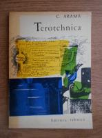 Anticariat: C. Arama - Terotehnica