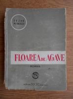 Cezar Petrescu - Floarea de agave (1940)