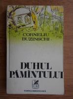 Corneliu Buzinschi - Duhul pamantului