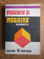 Anticariat: Florin Georgescu - Filozofie si medicina. Diagnostic
