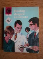 Anticariat: George M. Gheorghe - Dialog despre sanatate (volumul 2)